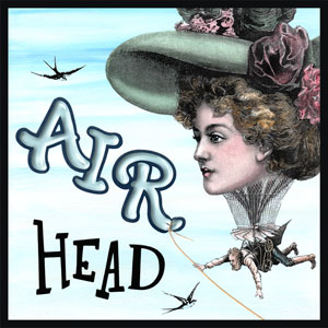 Air Head - This saying is originally from the 1940's and referred to a secured area in hostile territory used to bring in and evacuate troops and supplies by air. These days we use it to describe a scatterbrained or silly person.