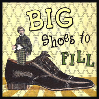 "Big Shoes to Fill - ""Filling someone's shoes"" is to have to meet high expectations about something that came before. You use this expression when the first person did a good job. If that person was really good at their job, you might say that you have some big shoes to fill."