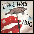 Eating High on the Hog - 1800's: It alludes to the choicest cuts of meat,