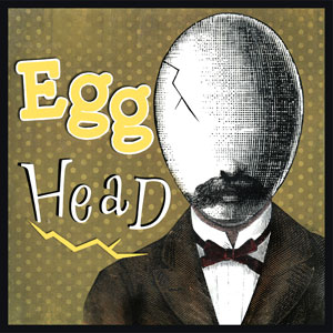 "Egg Head - Used to describe intellectuals and studious people. The association is simple – intellectuals are believed to lose their hair because of their studious habits. And if you lose your hair you appear to have an egg-shaped head – therefore you look like an ""egghead"". Used in 1918 among Chicago Newspapermen and became popular in 1952 when used by Richard Nixon to describe Adlai Stevenson. Also, a genius master criminal, played by Vincent Price, in an animated TV  series ""Batman: The Brave and The Bold."""