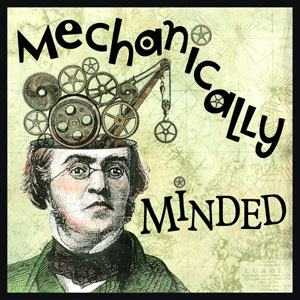 Mechanically Minded - A person who can understand the details or complexity of something, and how it works.