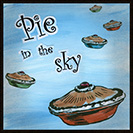 Pie in the Sky - Used in 1910 in 'The Preacher and the Slave,'