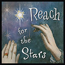 "Reach for the Stars - If you reach for the stars, or the moon, you are aiming to achieve something great, or do something very challenging. The phrase has origins with the classical Roman poet Virgil, who wrote sic itur ad astra (""thus you shall go to the stars,"") from the book ""Aeneid""."