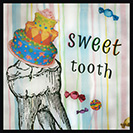 Sweet Tooth - From the 1300s, although it then referred not only to sweets but other delicacies as well.