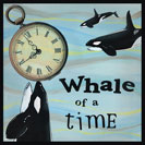 Whale of a Time - American slang from 1910 - the whale being the largest creature on earth, a whale of anything is a very large amount.